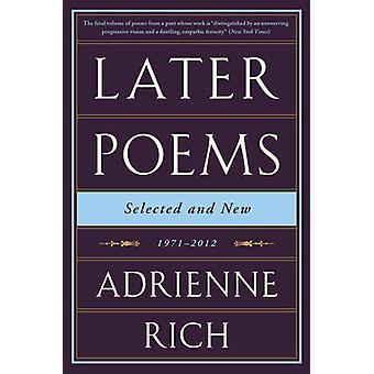 Później wiersze - wybrane i nowe - 1971-2012 przez Adrienne Rich - 978039335