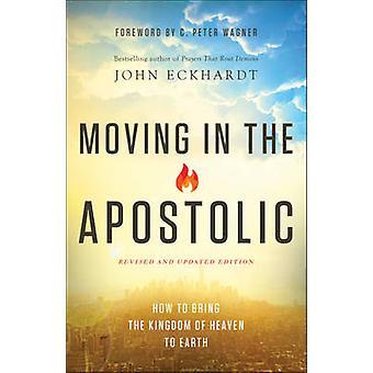 Flytte i den apostoliske - Hvordan få himmelriket på jorden
