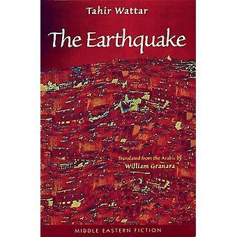 The Earthquake by Tahir Wattar - Bill Granara - 9780863563393 Book