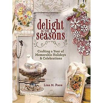Glädje i årstiderna - Crafting ett år av minnesvärd semester & Celeb