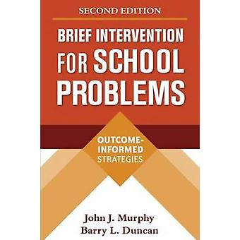 Brief Intervention for School Problems - Outcome-informed Strategies (