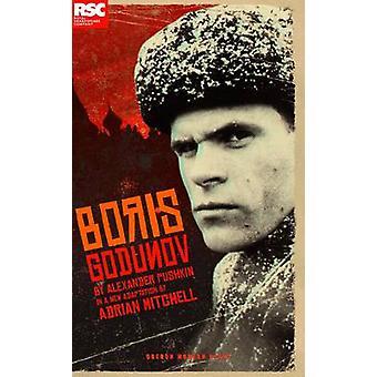 Pushkin's Boris Godunov by Alexander Pushkin - Adrian Mitchell - 9781
