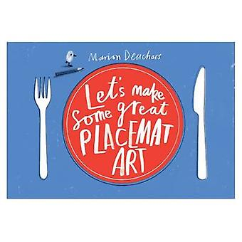 Let's Make Some Great Placemat Art by Marion Deuchars - 9781856699211