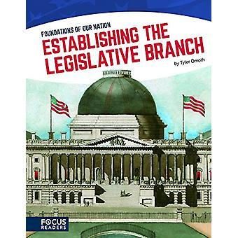 Establishing the Legislative Branch by Tyler Omoth - 9781635172478 Bo
