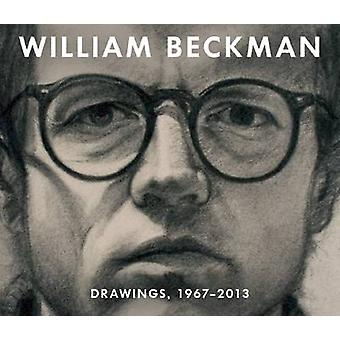 William Beckman - Drawings -1967-2013 by Charles T. Butler - 978190780