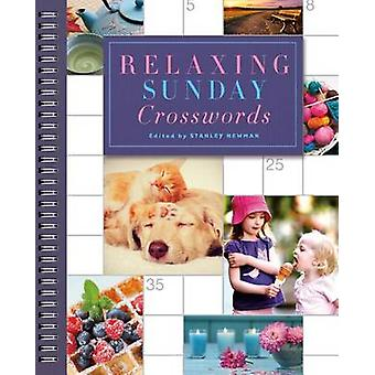 Relaxing Sunday Crosswords by Stanley Newman - 9781454921097 Book