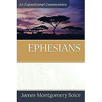 Ephesians: An Expositional Commentary