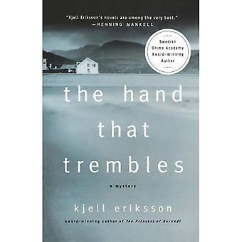 Den Hand som darrar: Ett mysterium