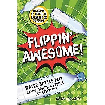 Flippin' Awesome: vattenflaska Flip spel, Tricks och Stunts för alla!