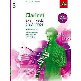 Klarinett-examen Pack 2018-2021, ABRSM grad3: Utvalda från 2018-2021 kursplanen. Poäng & del, Audio nedladdningar, skalor & Sight-Reading - ABRSM examen bitar (noter)