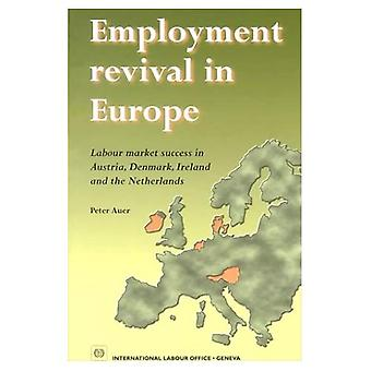 Employment Revival in Europe: Labour Market Success in Austria, Denmark, Ireland and the Netherlands
