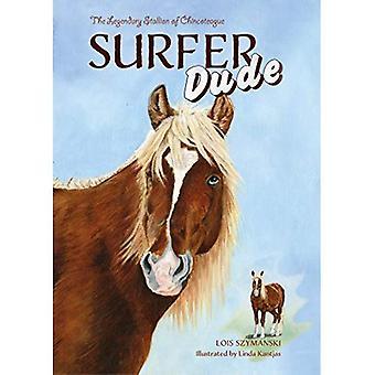 Surfer Dude: The Legendary Stallion of Chincoteague