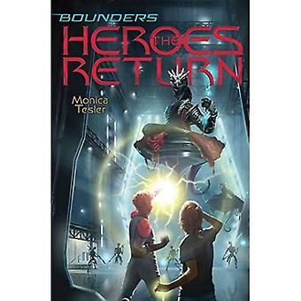 The Heroes Return (Bounders)