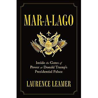 Mar-A-Lago: portin sisällä sijaitseva valtaa Donald Trumpin Presidentinlinna