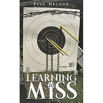 Learning to Miss
