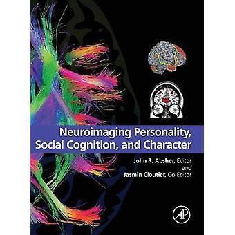 ニューロ イメージングの人格の社会的認知と Absher ・ ジョン r. によって文字