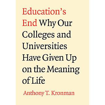 Educations End by Kronman & Anthony T.