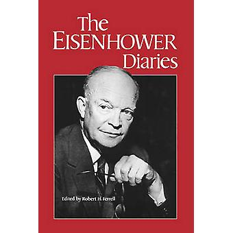 The Eisenhower Diaries by Eisenhower & Dwight D.