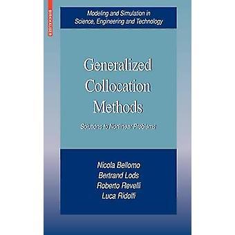 Generalizada de co-instalação métodos de soluções para problemas não-lineares por Bellomo & Nicola