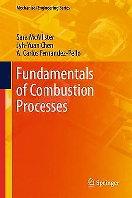 Funfemmestals of Combustion Processes by McAllister & Sara