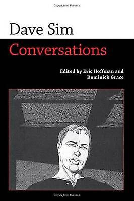 Dave Sim Conversations by Hoffhomme & Eric