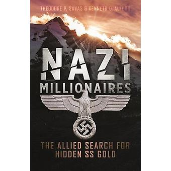 Nazi Millionaires - The Allied Search for Hidden SS Gold - 97816120059