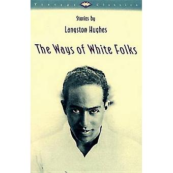 The Ways of White Folks (Vintage Classics ed) by Langston Hughes - 97