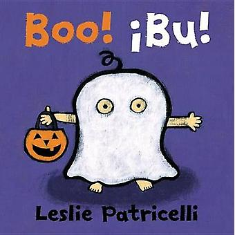 Boo!/!Bu! Spanish Dual Language Board Book by Leslie Patricelli - 978