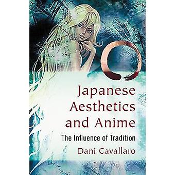 Japanese Aesthetics and Anime - The Influence of Tradition by Dani Cav
