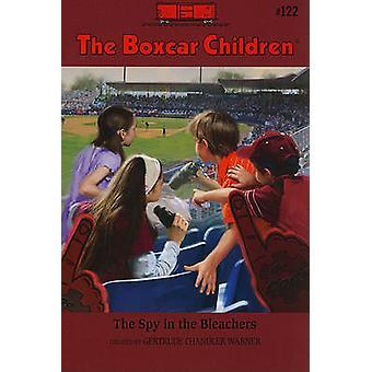The Spy in the Bleachers by Robert Papp - Gertrude Chandler Warner -