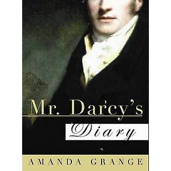 Mr Darcy's Diary by Amanda Grange - 9781402208768 Book