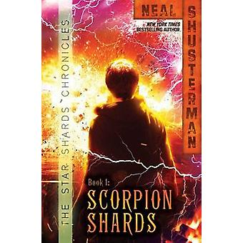 Scorpion Shards by Neal Shusterman - 9781442458369 Book
