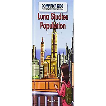 Luna Studies Population - Analyzing Data by Vanessa Flores - 978153832