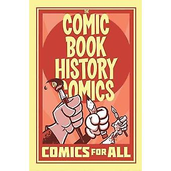 Comic Book History Of Comics Comics For All by Comic Book History Of