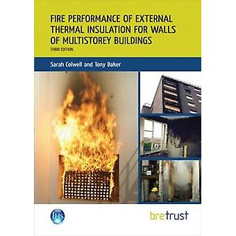 Fire Performance of External Thermal Insulation for Walls of Multisto