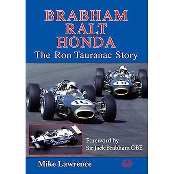 Brabham Ralt Honda The Ron Tauranac Story by Mike Lawrence - 97818552