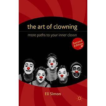 The Art of Clowning by Eli Simon
