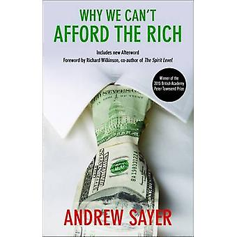 Why we cant afford the rich by Andrew Sayer