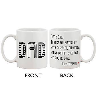 Rolig uttalande keramiskt kaffekopp för pappa - från din favorit barn, bästa fars dag present till far 11oz mugg
