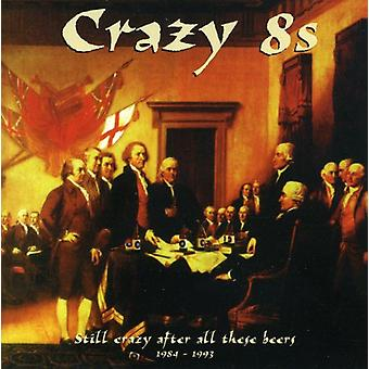 Crazy 8's - Still Crazy After All These Be [CD] USA import