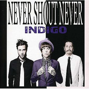 Aldrig råbe aldrig - Indigo [CD] USA import