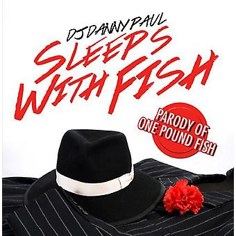 DJ Danny Paul - Sleeps with Fish [CD] USA import