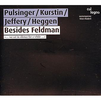Pulsinger/Kurstin/Jeffery - udover Feldman [CD] USA import
