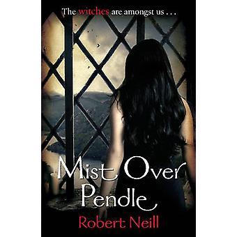 Nebel über Pendle von Robert Neill - 9780099557036 Buch