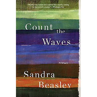 Count the Waves - Poems by Sandra Beasley - 9780393353211 Book