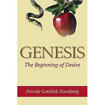 Genesis - début du désir de Avivah Gottlieb Zornberg - 978082