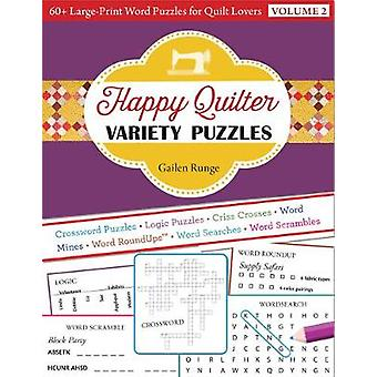 Happy Quilter Variety Puzzles-Volume 2 - 60+ Large-Print Word Puzzles