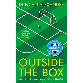 Outside the Box - A Statistical Journey Through the History of Footbal