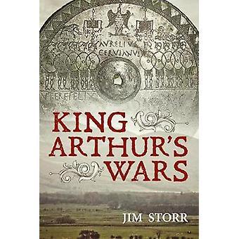 King Arthur's Wars by King Arthur's Wars - 9781912390526 Book