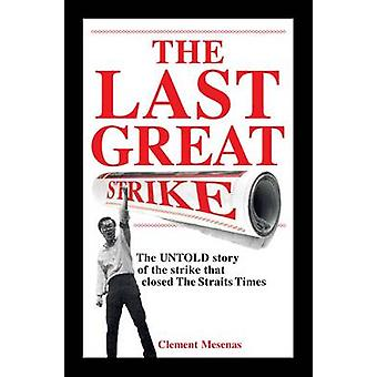 The Last Great Strike by Clement Mesenas - 9789814398312 Book